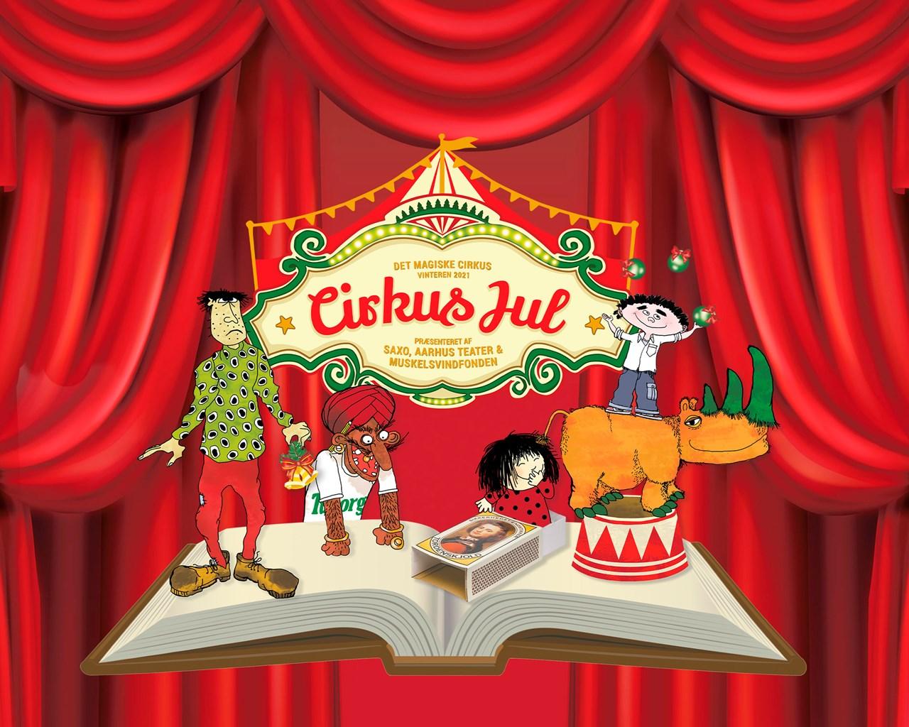 Cirkus Jul - Muskelsvindfonden, Saxo og Aarhus Teater